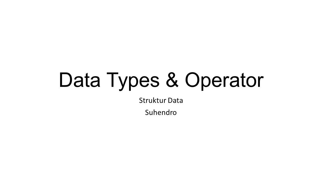 Struktur Data Suhendro
