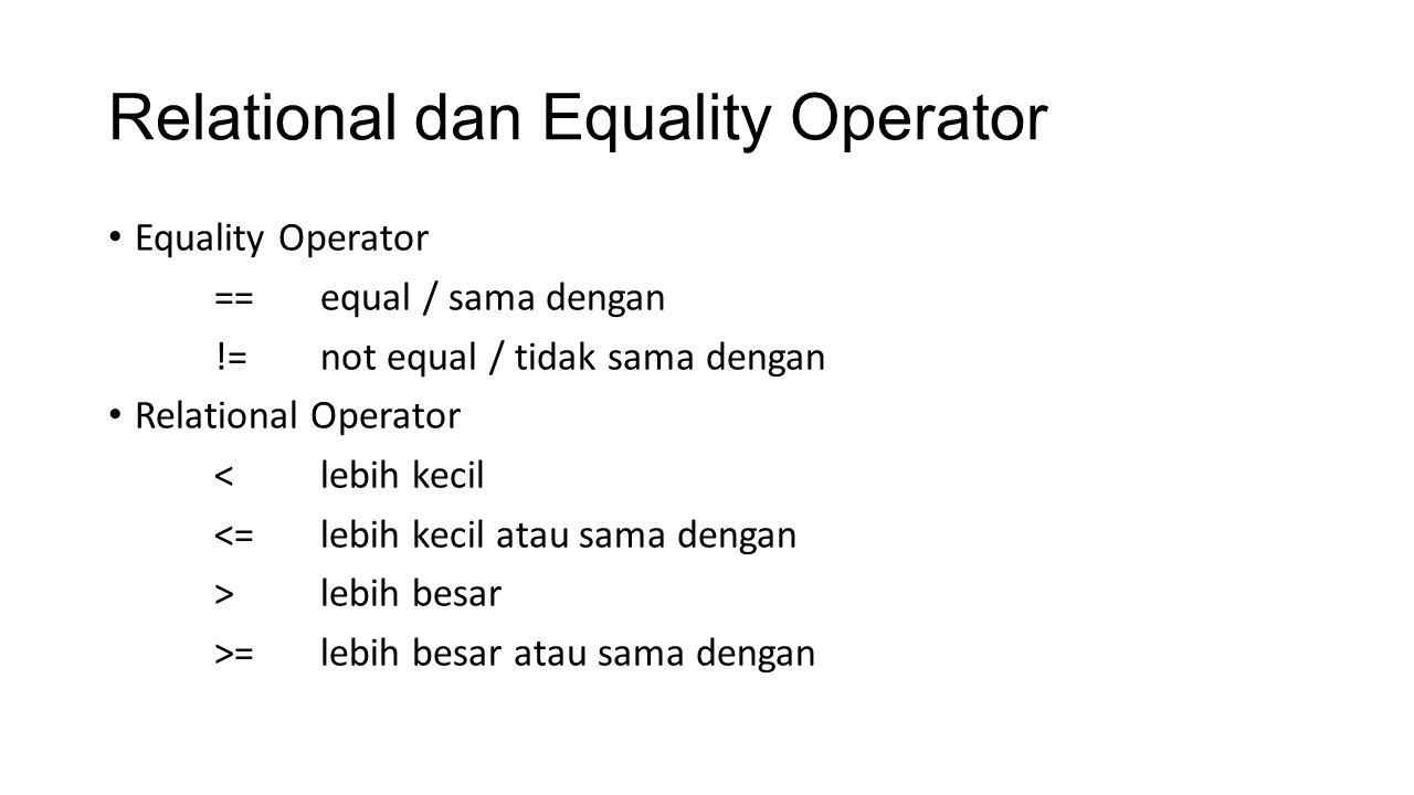 Relational dan Equality Operator