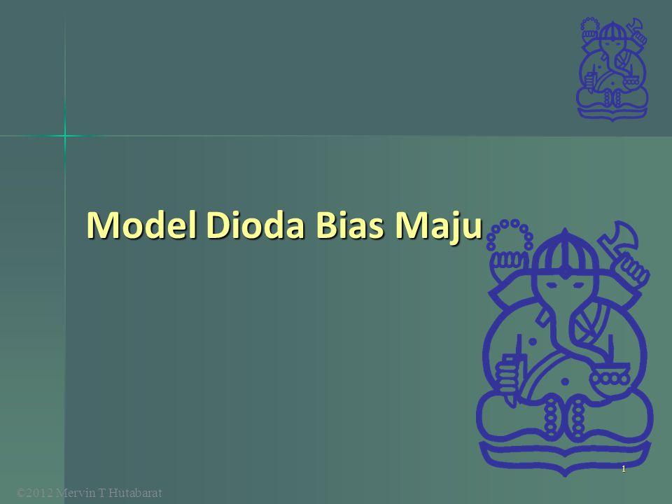Model Dioda Bias Maju