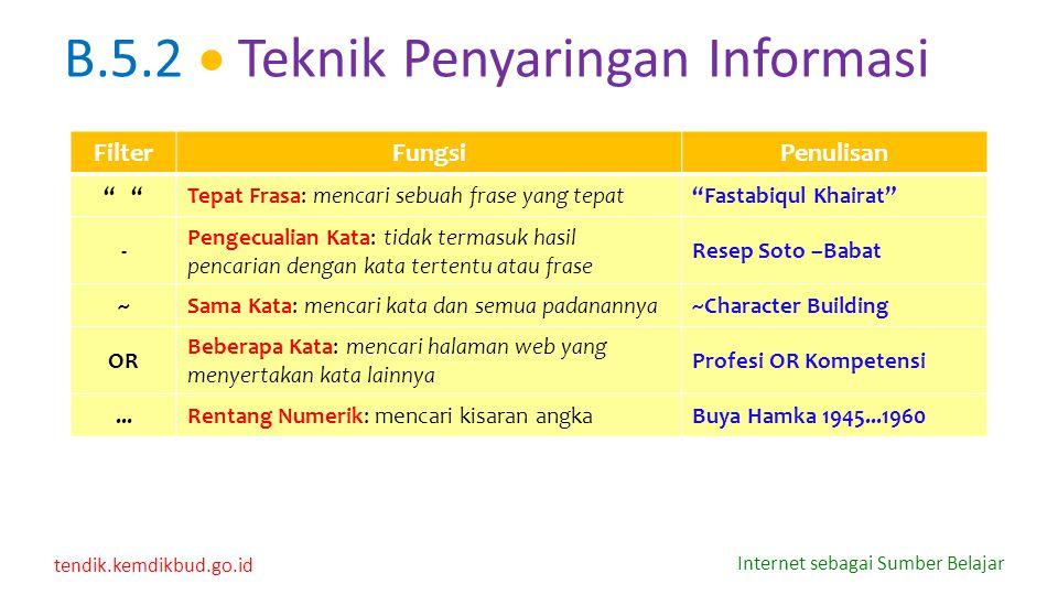 B.5.2  Teknik Penyaringan Informasi