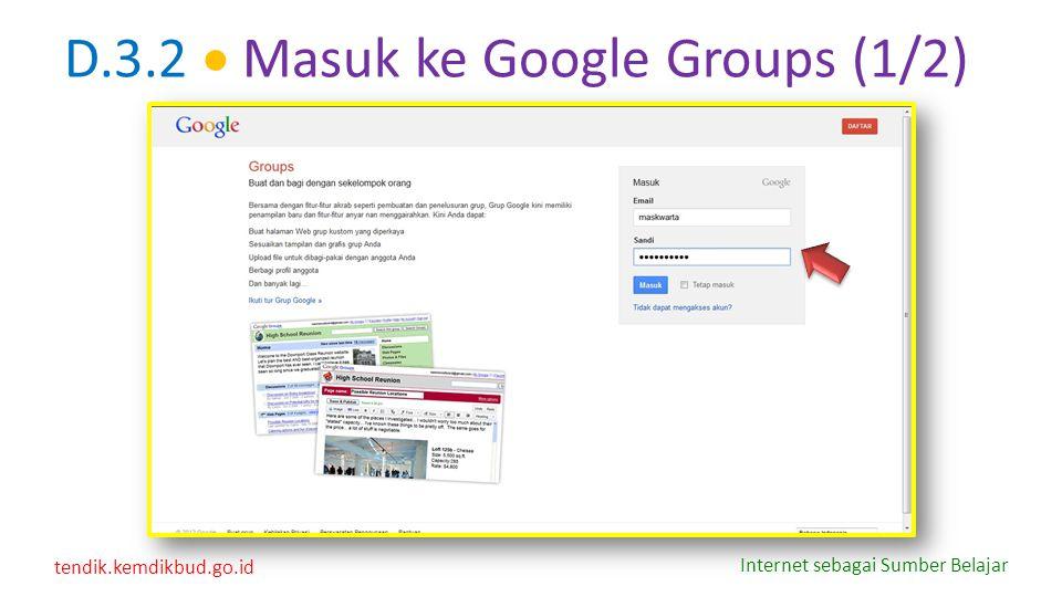 D.3.2  Masuk ke Google Groups (1/2)