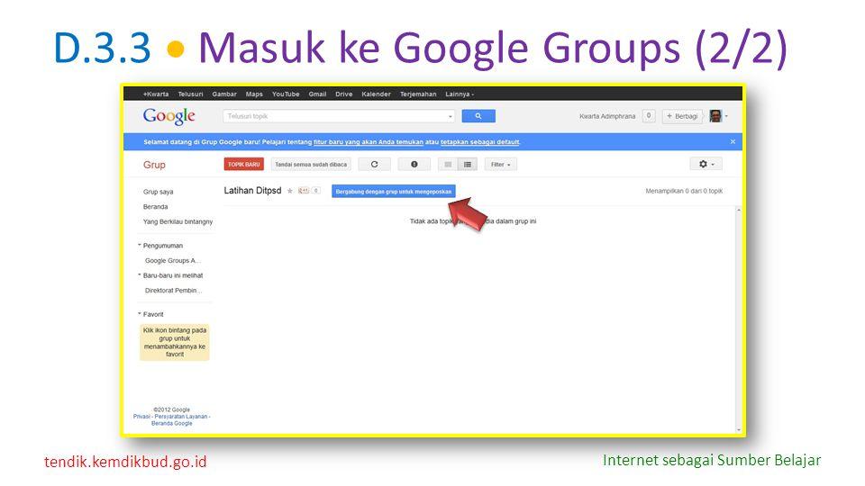 D.3.3  Masuk ke Google Groups (2/2)