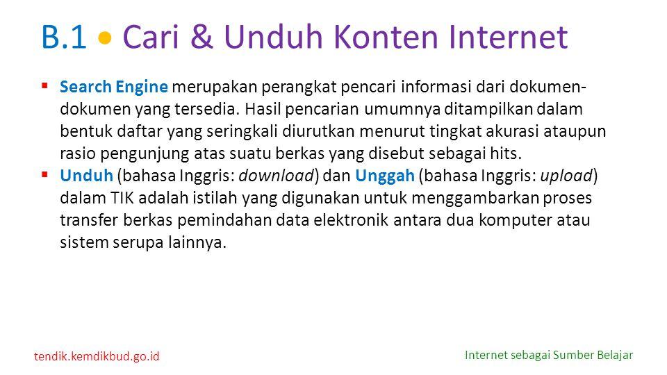 B.1  Cari & Unduh Konten Internet