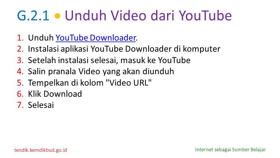 G.2.1  Unduh Video dari YouTube