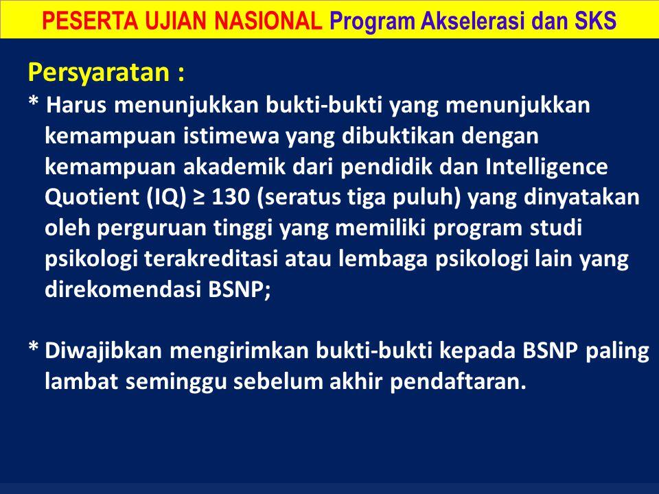 PESERTA UJIAN NASIONAL Program Akselerasi dan SKS
