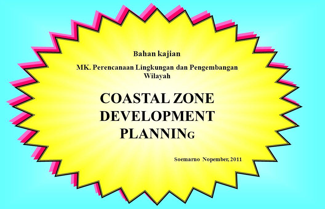 COASTAL ZONE DEVELOPMENT PLANNING