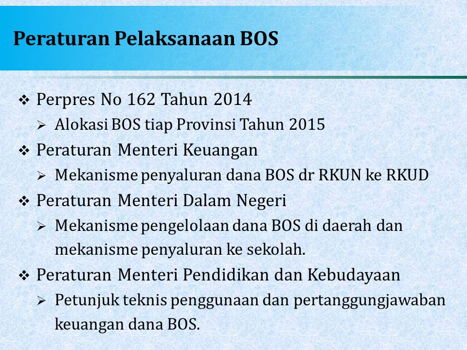 Peraturan Pelaksanaan BOS