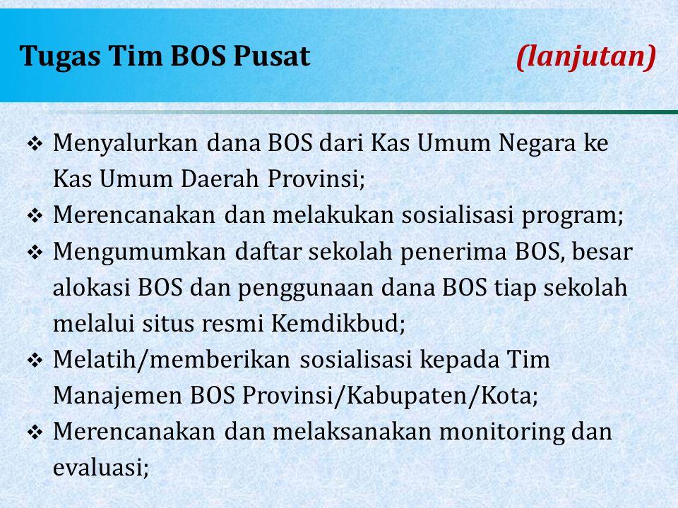 Tugas Tim BOS Pusat (lanjutan)