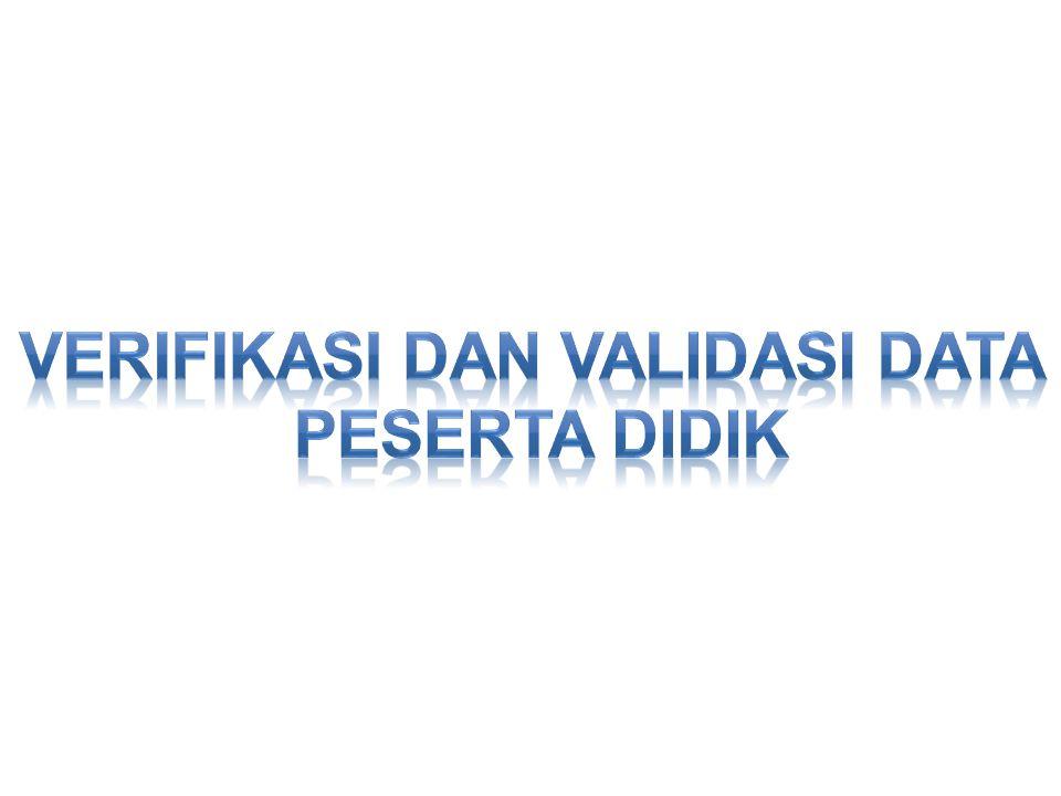 Verifikasi dan validasi data