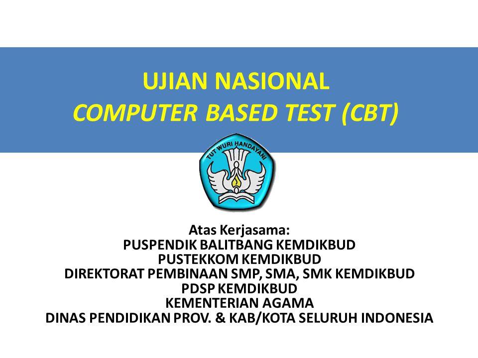 UJIAN NASIONAL COMPUTER BASED TEST (CBT)