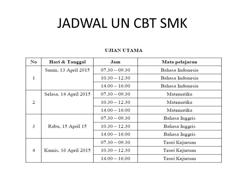 JADWAL UN CBT SMK