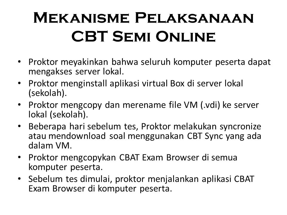Mekanisme Pelaksanaan CBT Semi Online