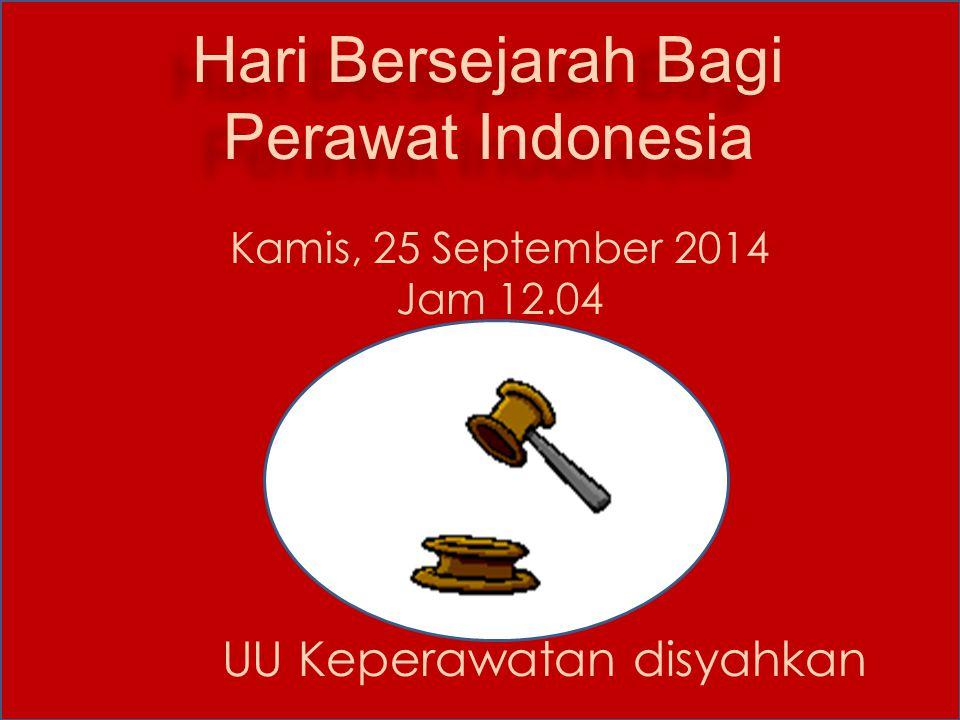 Hari Bersejarah Bagi Perawat Indonesia