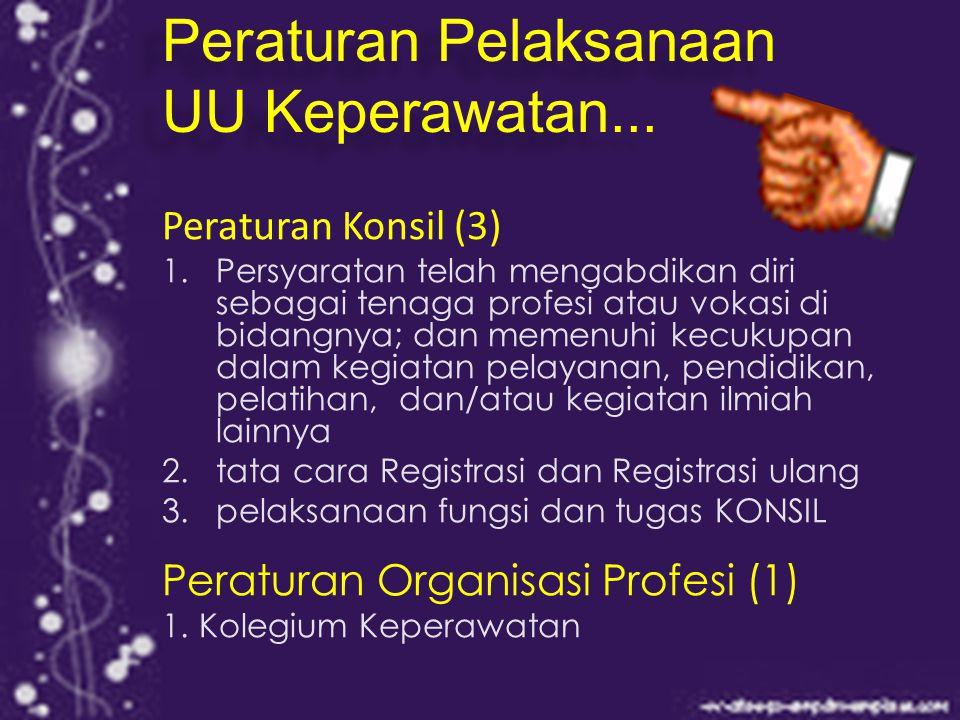 Peraturan Pelaksanaan UU Keperawatan...