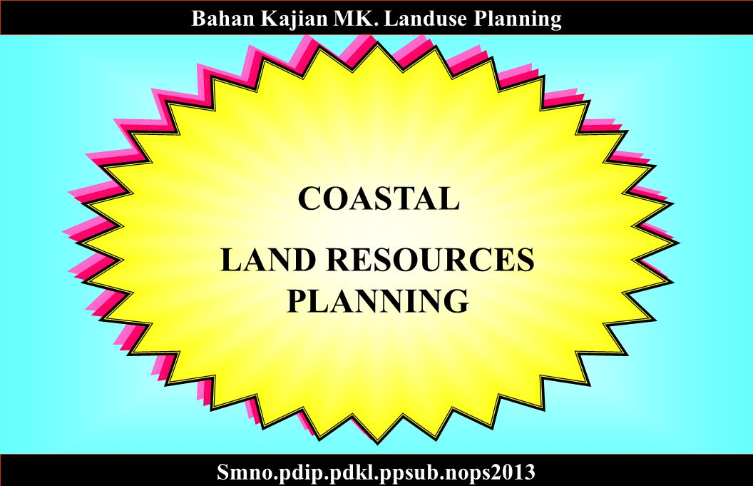 COASTAL LAND RESOURCES PLANNING