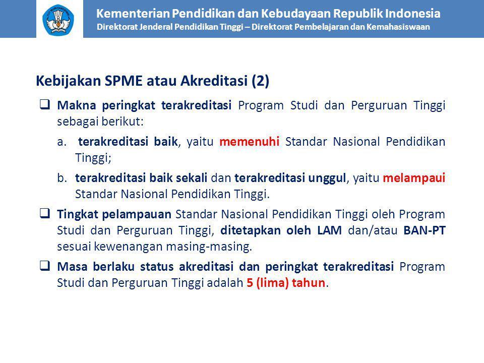 Kebijakan SPME atau Akreditasi (2)
