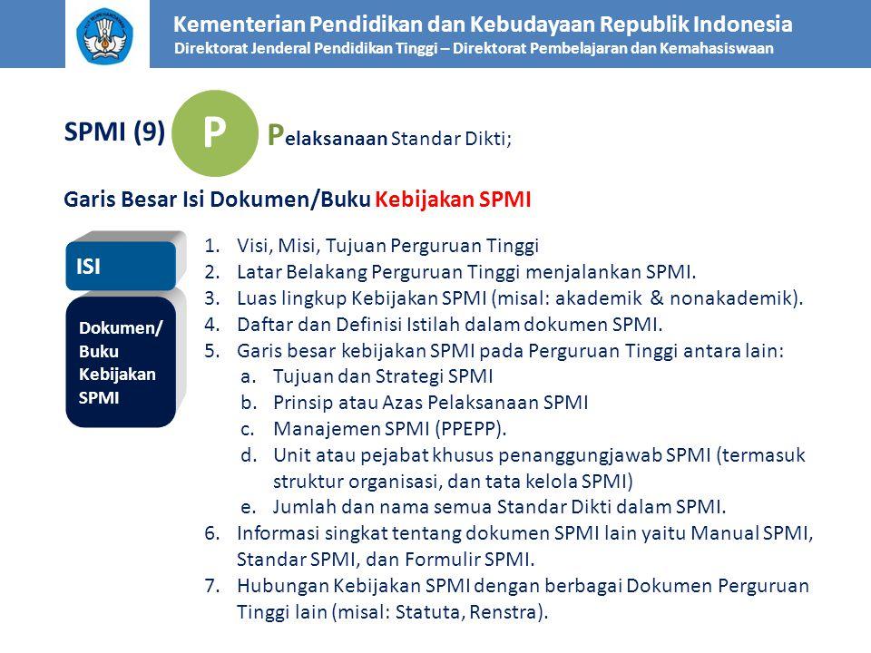 P Pelaksanaan Standar Dikti; SPMI (9)