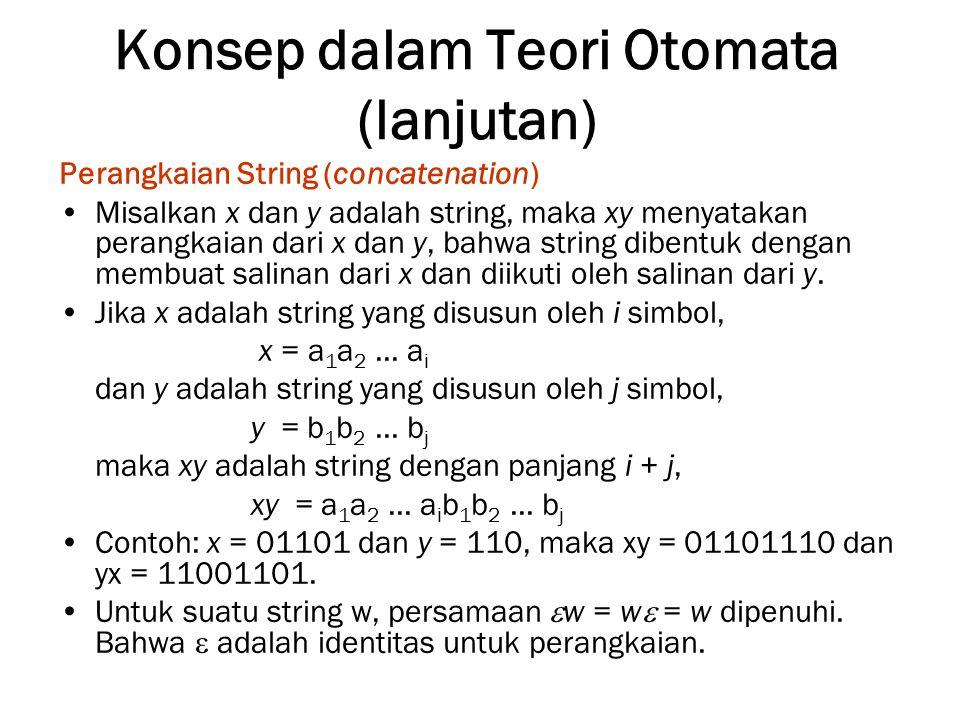 Konsep dalam Teori Otomata (lanjutan)