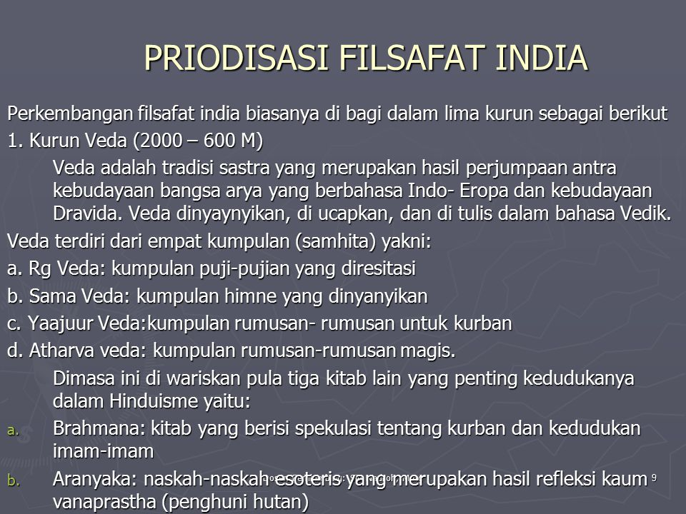 PRIODISASI FILSAFAT INDIA
