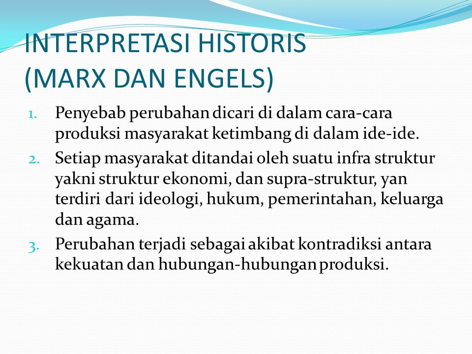 INTERPRETASI HISTORIS (MARX DAN ENGELS)