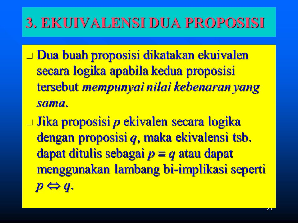 3. EKUIVALENSI DUA PROPOSISI