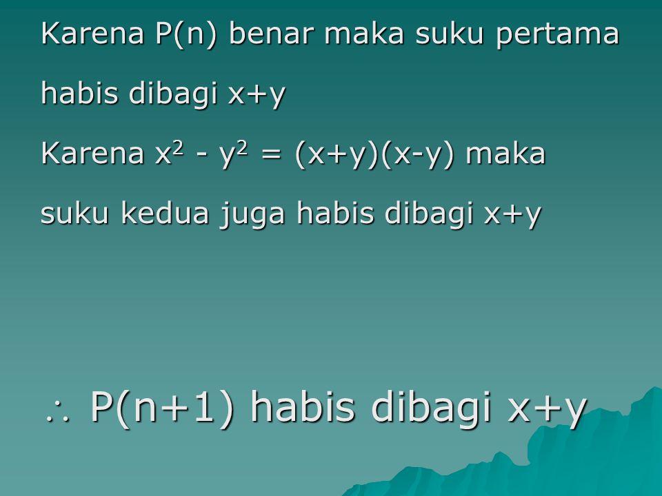  P(n+1) habis dibagi x+y