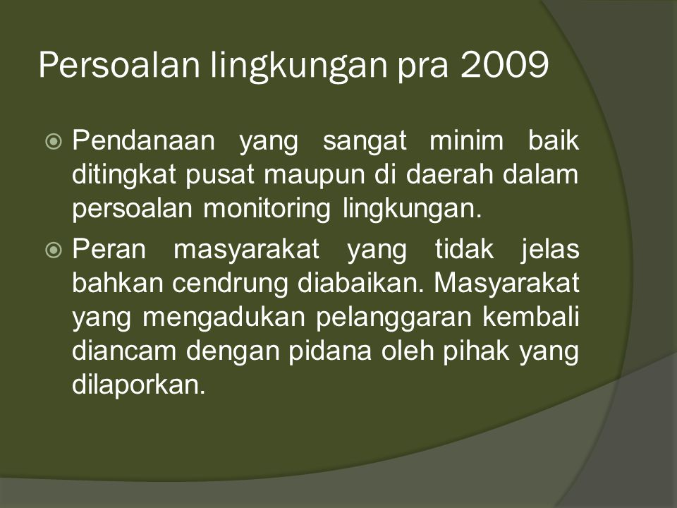 Persoalan lingkungan pra 2009