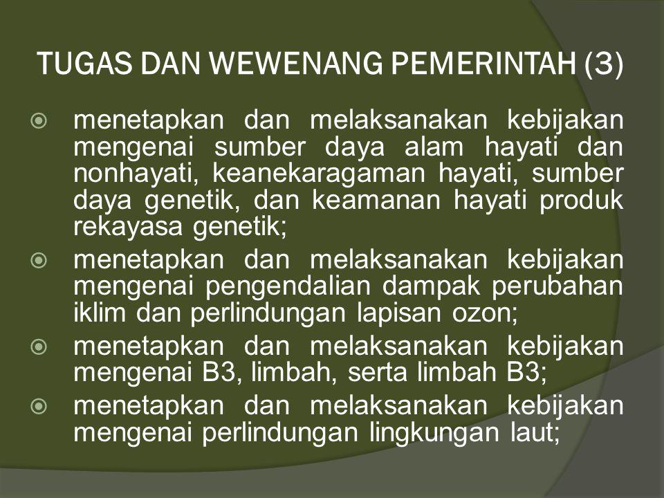 TUGAS DAN WEWENANG PEMERINTAH (3)