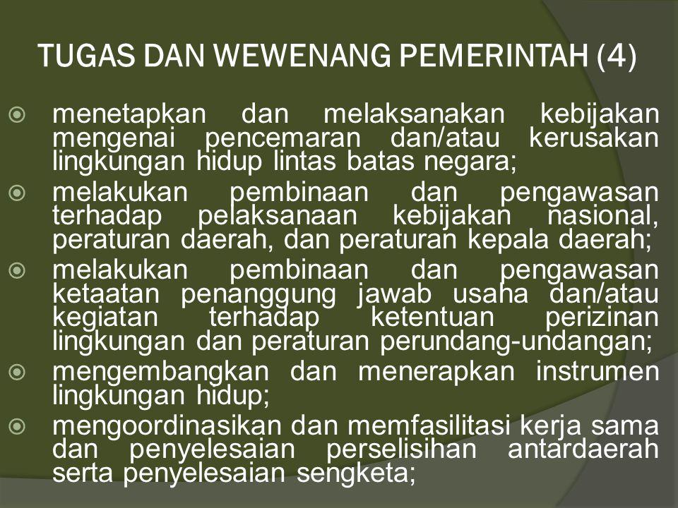 TUGAS DAN WEWENANG PEMERINTAH (4)