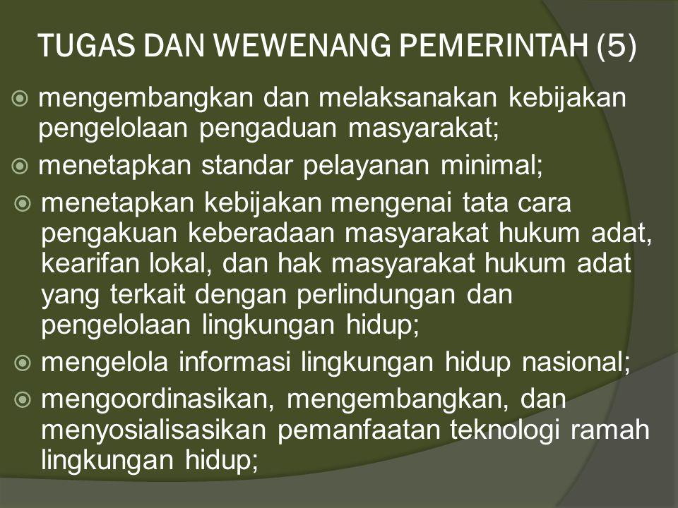 TUGAS DAN WEWENANG PEMERINTAH (5)