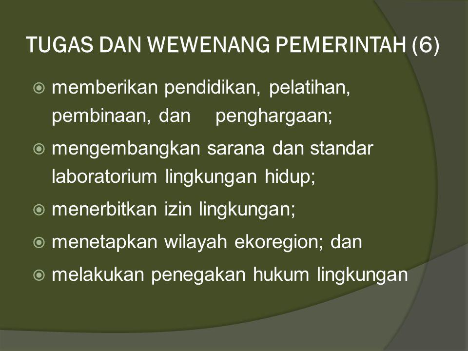 TUGAS DAN WEWENANG PEMERINTAH (6)
