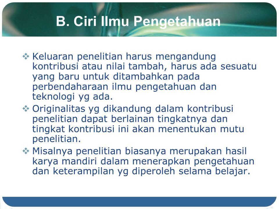 B. Ciri Ilmu Pengetahuan
