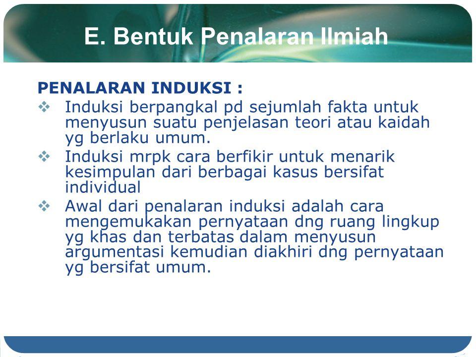 E. Bentuk Penalaran Ilmiah