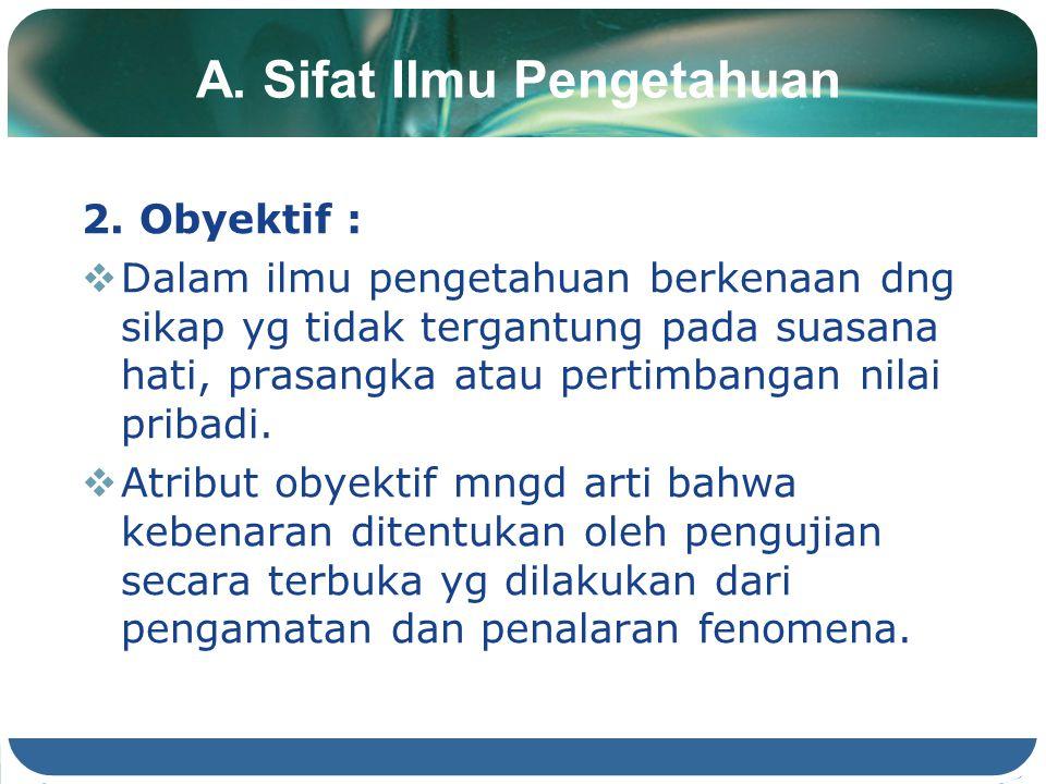 A. Sifat Ilmu Pengetahuan
