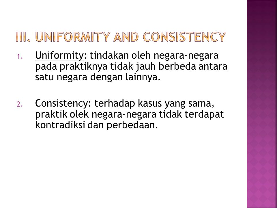 III. Uniformity and Consistency