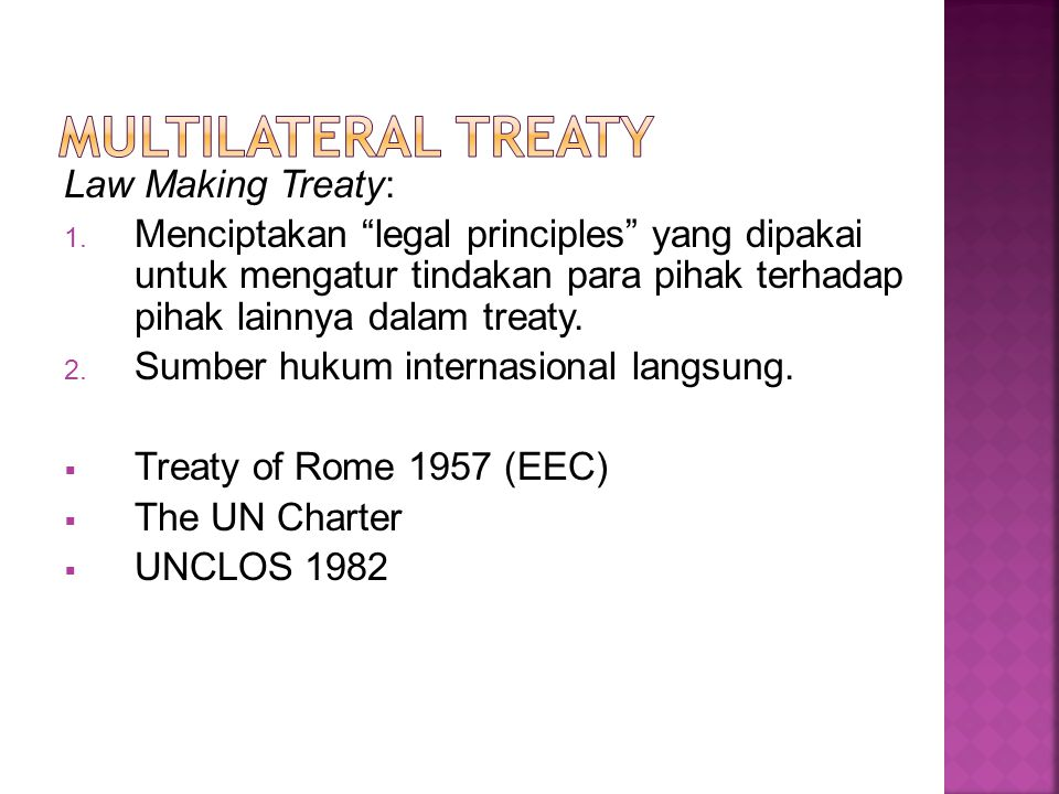 Multilateral Treaty Law Making Treaty: