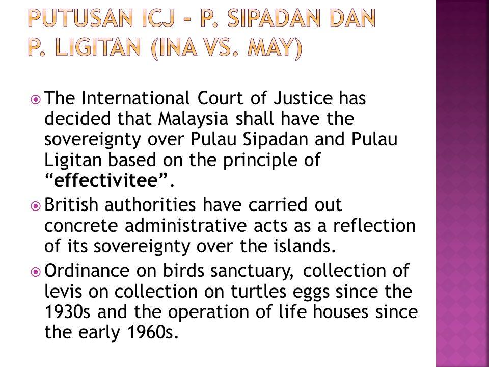 Putusan ICJ - P. Sipadan dan P. Ligitan (INA Vs. MAY)