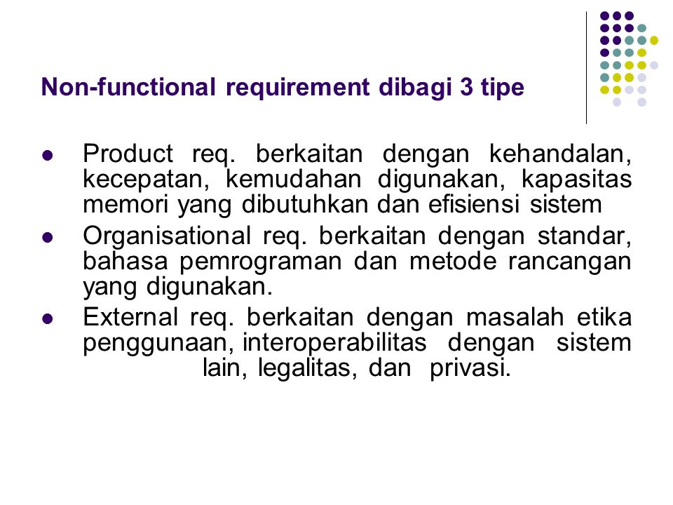Non-functional requirement dibagi 3 tipe