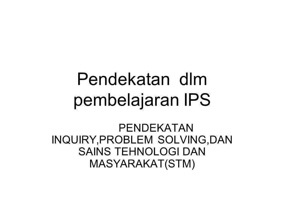 Pendekatan dlm pembelajaran IPS