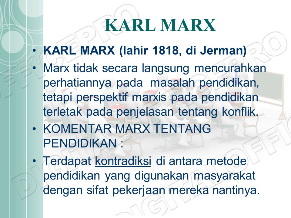 KARL MARX KARL MARX (lahir 1818, di Jerman)