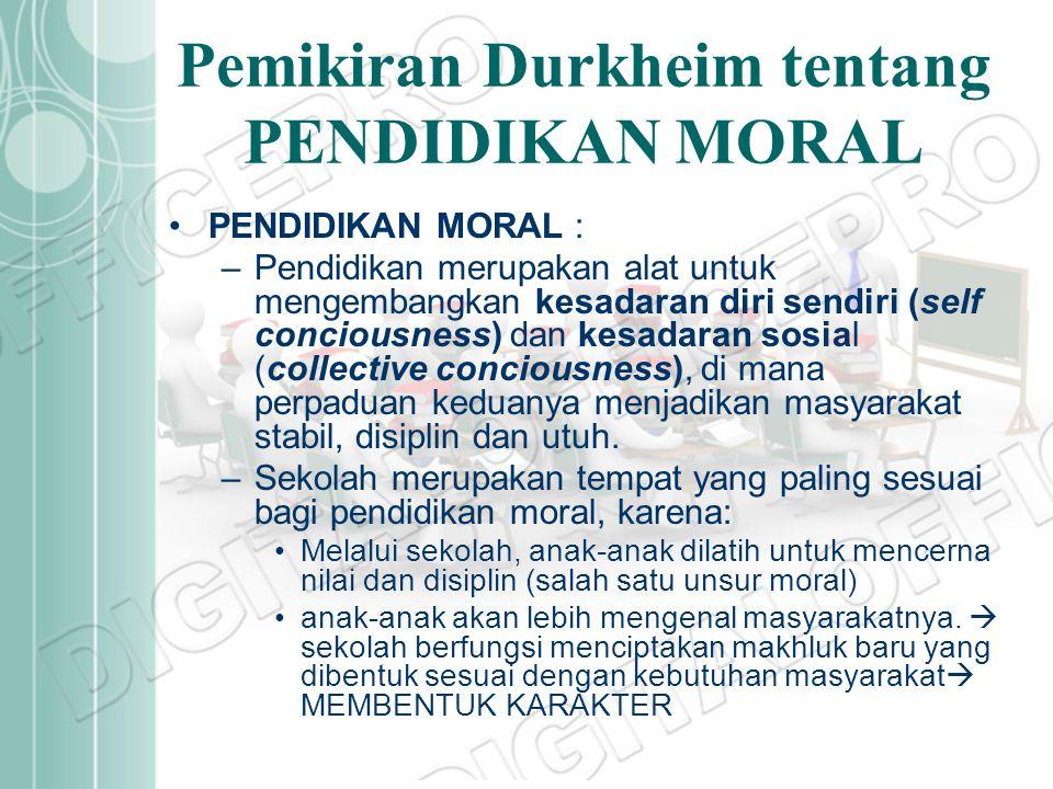 Pemikiran Durkheim tentang PENDIDIKAN MORAL