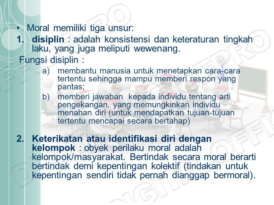Moral memiliki tiga unsur: