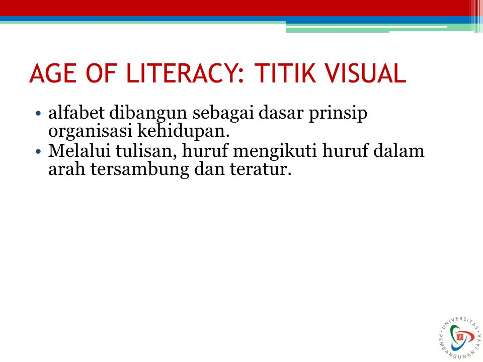 AGE OF LITERACY: TITIK VISUAL