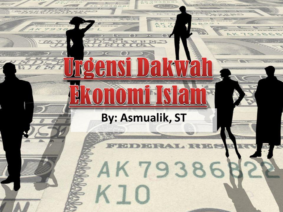 Urgensi Dakwah Ekonomi Islam