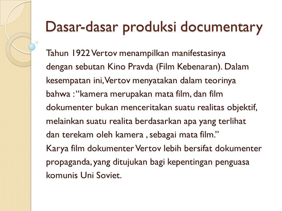 Dasar-dasar produksi documentary