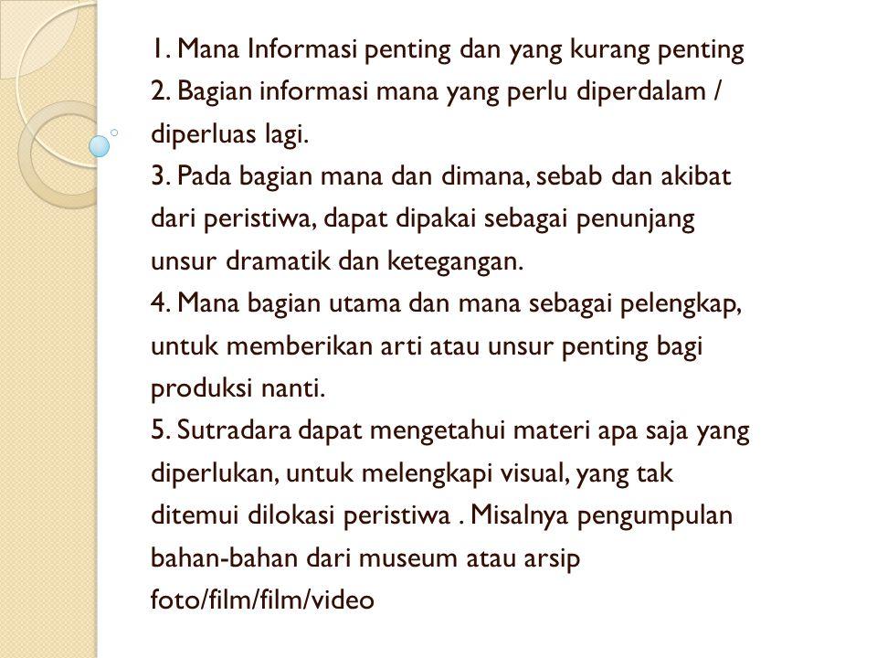 1. Mana Informasi penting dan yang kurang penting
