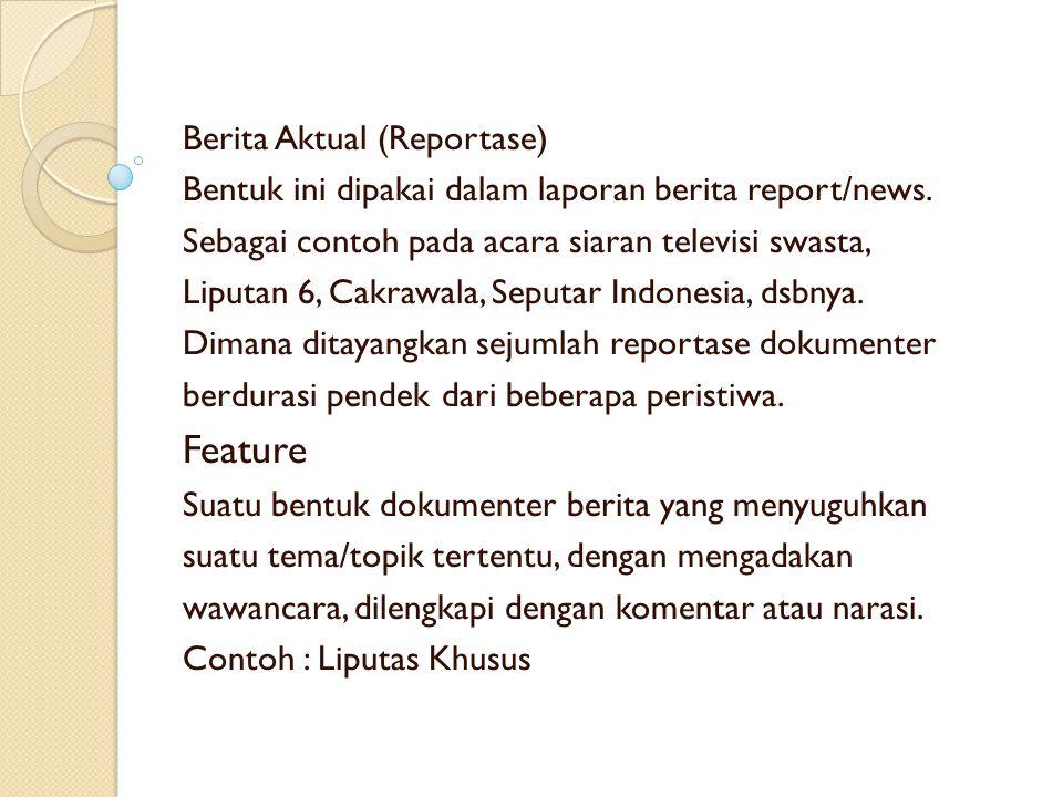 Feature Berita Aktual (Reportase)