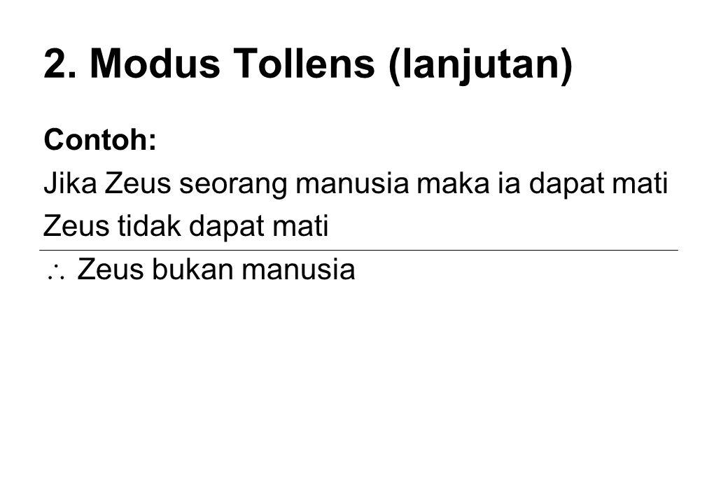2. Modus Tollens (lanjutan)