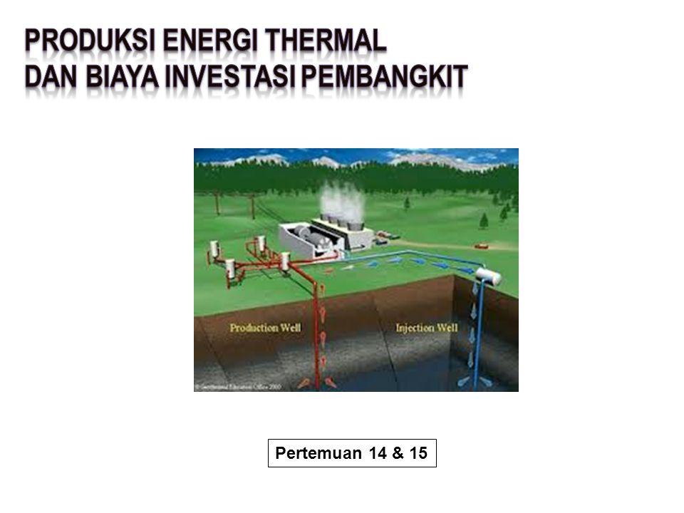 PRODUKSI ENERGI THERMAL Dan biaya investasi pembangkit