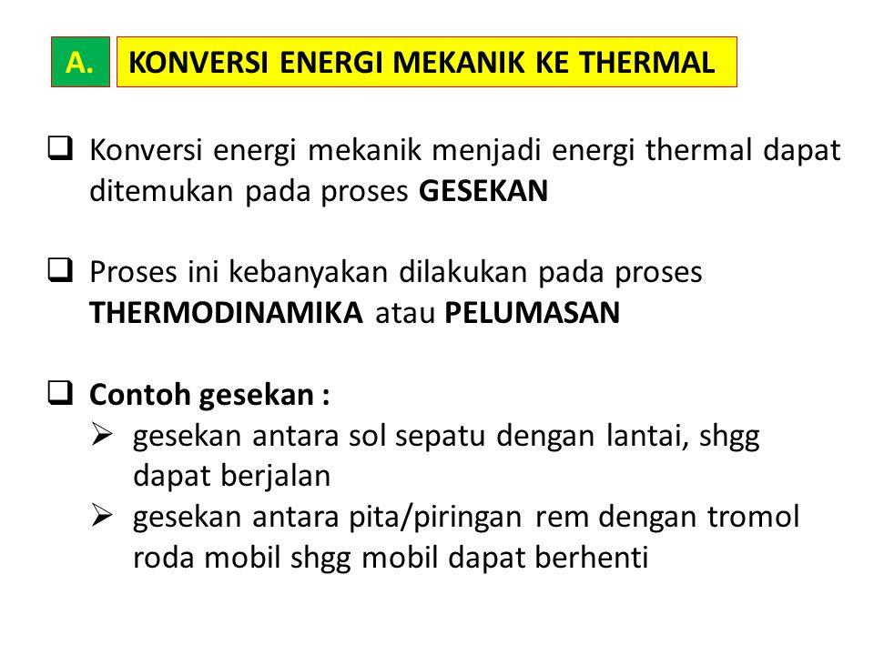 KONVERSI ENERGI MEKANIK KE THERMAL